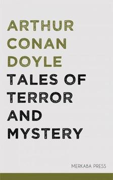 Arthur Conan Doyle - Tales of Terror and Mystery [eKönyv: epub, mobi]