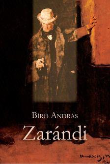 BIRÓ ANDRÁS - Zarándi [antikvár]