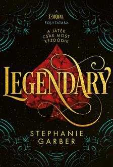 GARBER, STEPHANIE - Legendary
