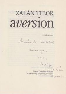 Zalán Tibor - Aversion (Dedikált) [antikvár]
