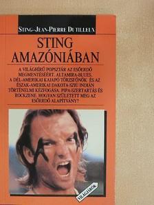 Sting - Sting Amazóniában [antikvár]