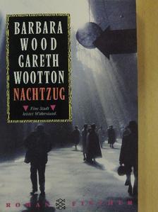 Barbara Wood - Nachtzug [antikvár]