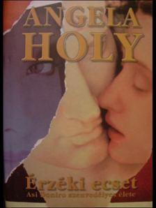 HOLY, ANGELA - Érzéki ecset [antikvár]
