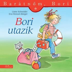 Liane Schneider - Annette Steinhauer - Barátnőm, Bori - Bori utazik