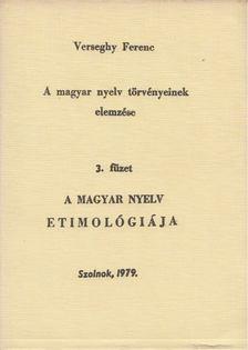 Verseghy Ferenc - A magyar nyelv törvényeinek elemzése 3. füzet [antikvár]
