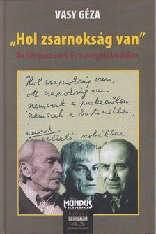 """Vasy Géza - """"Hol zsarnokság van"""" [antikvár]"""
