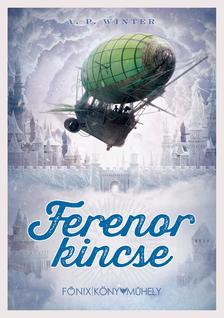 A. P. Winter - Ferenor kincse