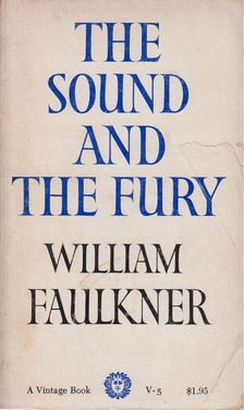 William Faulkner - The Sound and the Fury [antikvár]