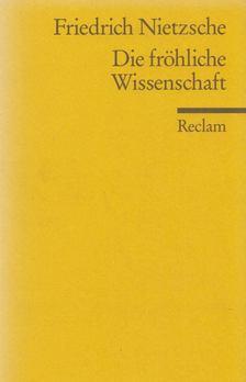 Friedrich Nietzsche - Die fröhliche Wissenschaft [antikvár]