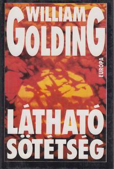 William Golding - Látható sötétség [antikvár]