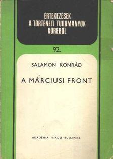 Salamon Konrád - A márciusi front [antikvár]