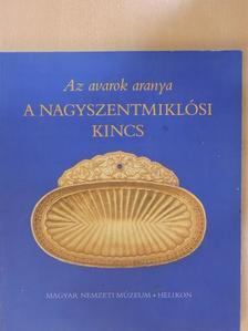Kovács Tibor - Az avarok aranya [antikvár]