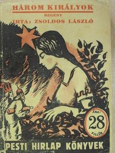 Zsoldos László - Háromkirályok [antikvár]