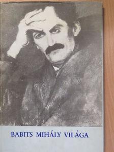 Kovács Ferenc - Babits Mihály világa [antikvár]