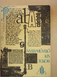 B. Porkoláb Judit - Nyelvművelő kis tükör [antikvár]