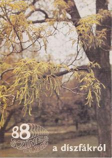 Schmidt Gábor - 88 színes oldal a díszfákról [antikvár]
