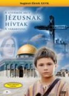 Franco Rossi - GYERMEK, AKIT JÉZUSNAK HÍVTAK - A VÁRAKOZÁS