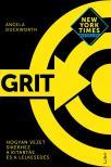 Duckworth, Angela - Grit - Hogyan vezet sikerhez a kitartás és a lelkesedés