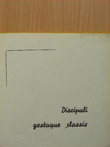 Bene Kálmán - Discipuli Gestaque Classis [antikvár]