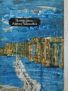 Erdődy János - Aretino Velencében [antikvár]