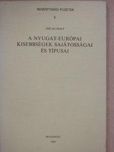 Joó Rudolf - A nyugat-európai kisebbségek sajátosságai és típusai [antikvár]