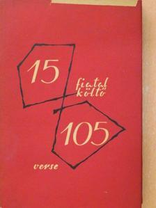 Bede Anna - 15 fiatal költő 105 verse [antikvár]