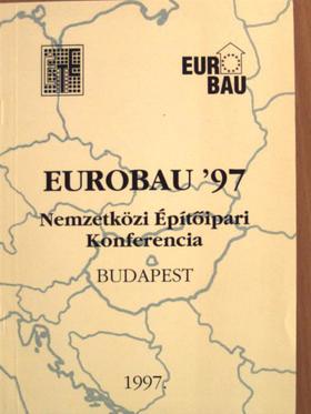 Bíró Marianna - Eurobau '97 Nemzetközi Építőipari Konferencia [antikvár]