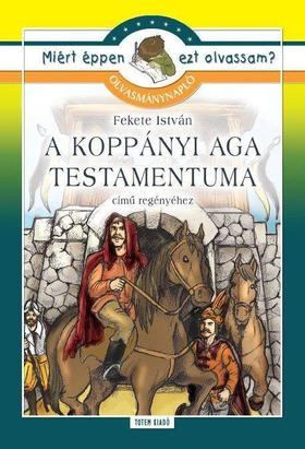 Olvasmánynapló Fekete István: A koppányi aga testamentuma című regényhez