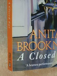 Anita Brookner - A Closed Eye [antikvár]