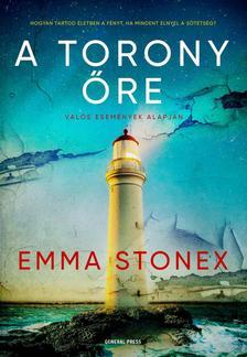 Emma Stonex - A torony őre