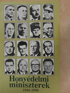 Balogh Gyula - Honvédelmi miniszterek [antikvár]