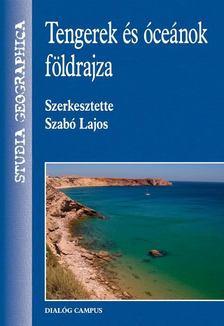 Szabó Lajos - Tengerek és óceánok földrajza [antikvár]
