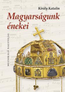 MS-2460 Magyarságunk énekei tankönyv