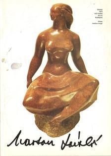 Tasnádi Attila - The Sculptures of Marton László [antikvár]