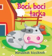 Bogos Katalin - Boci, boci tarka - Mondókák kicsiknek