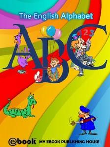 House My Ebook Publishing - ABC - The English Alphabet [eKönyv: epub, mobi]