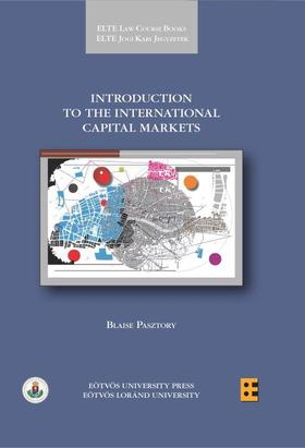 Blaise Pasztory - Introduction to the international capital markets