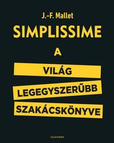 J.F. Mallett - Simplissime - A világ legegyszerűbb szakácskönyve