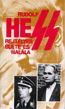 Pintér István - Rudolf Hess rejtélyes élete és halála [antikvár]