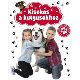 Szalay Könyvkiadó - Kisokos kutyusokhoz