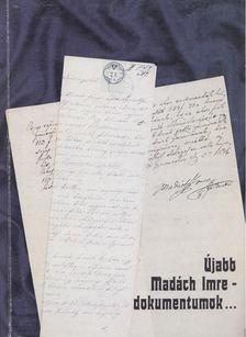 Leblancné Kelemen Mária - Újabb Madách Imre-dokumentumok a Nógrád Megyei Levéltárból és az ország közgyűjteményeiből [antikvár]