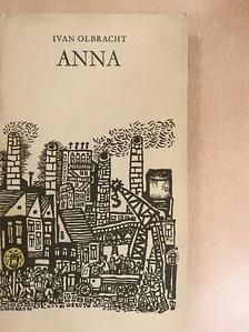 Ivan Olbracht - Anna [antikvár]