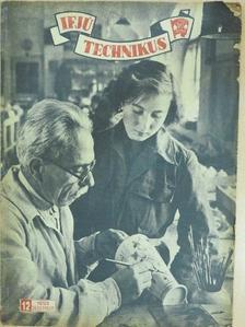 Flórián Endre - Ifjú technikus 1953. december [antikvár]