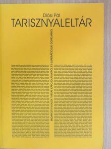 Diósi Pál - Tarisznyaleltár [antikvár]