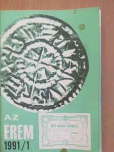 Bíróné Sey Katalin - Az érem 1991/1. [antikvár]