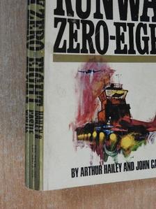 Arthur Hailey - Runway zero-eight [antikvár]