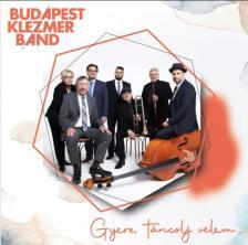 BUDAPEST KLEZMER BAND - GYERE, TÁNCOLJ VELEM... CD BUDAPEST KLEZMER BAND