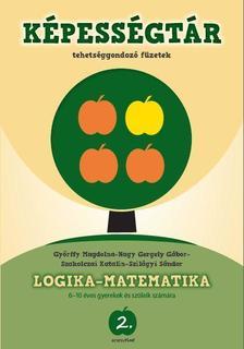 GYŐRFFY MAGDOLNA - NAGY GERGELY GÁBOR- S - Aranyelme Képességtár 2. Matematika és logika