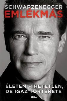 Arnold Schwarzenegger - Emlékmás [eKönyv: epub, mobi]