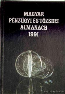 Kerekes György - Magyar pénzügyi és tőzsdei almanach 1991 [antikvár]